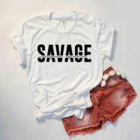 SAVAGE t-shirt classy bougie ratchet slogan top. ladies fashion tik tok lyric